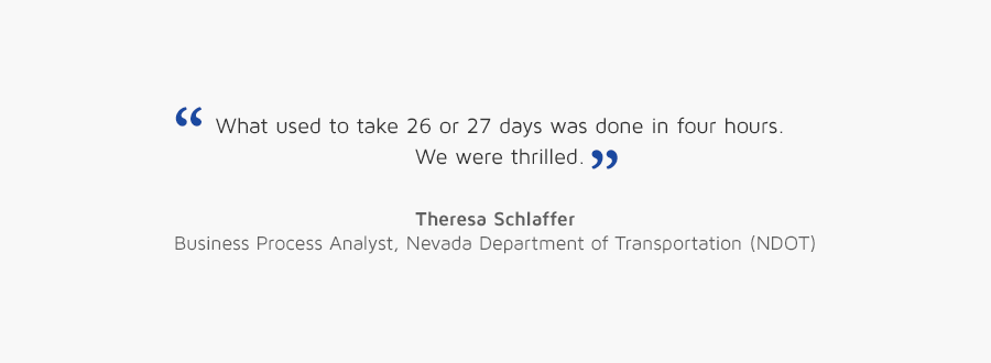 Theresa Schlaffer, Business Analyst, Nevada Dept. of Transportation quote