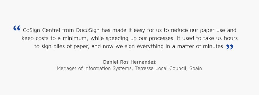 Daniel Ros Hernandez, Manager of Information Systems, Terrassa Local Council, Spain quote