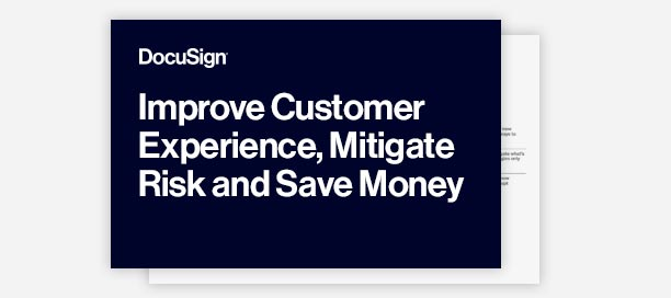 Improve Customer Experience, Mitigate Risk and Save Money