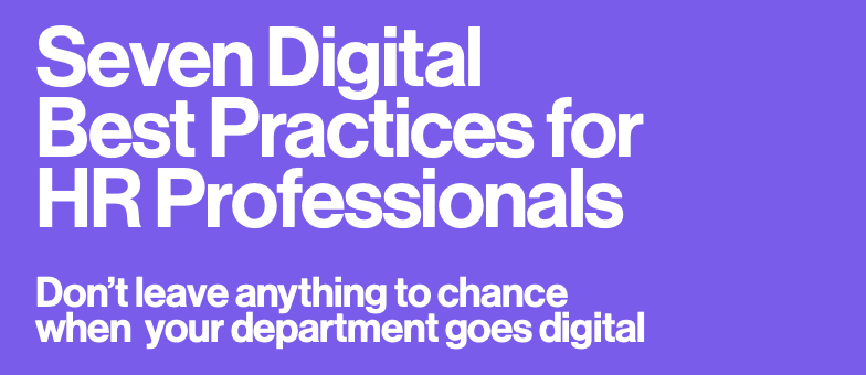 Seven Digital Best HR Practices