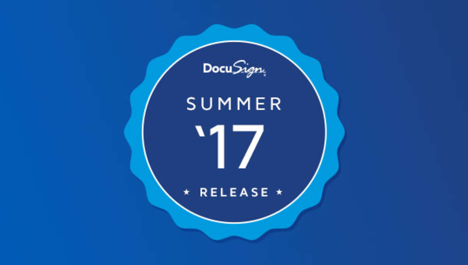 Learn about DocuSign's Summer '17 Release features